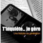 «T'inquiète je gère», notre livre sur les relations intergénérationnelles – Partie 3